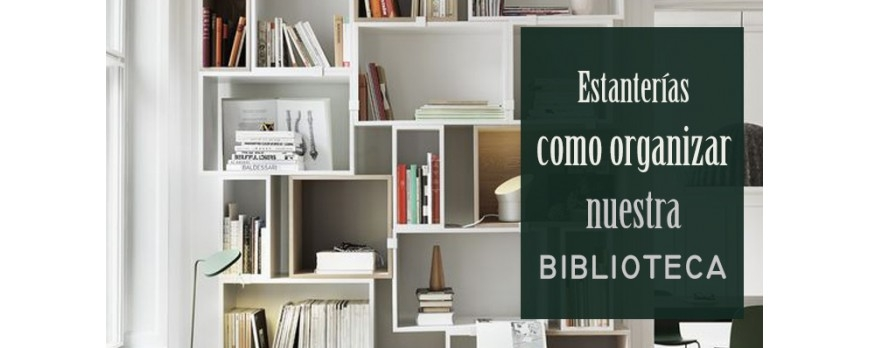 Estanter as como organizar nuestra biblioteca blog de Estanteria bano adhesiva
